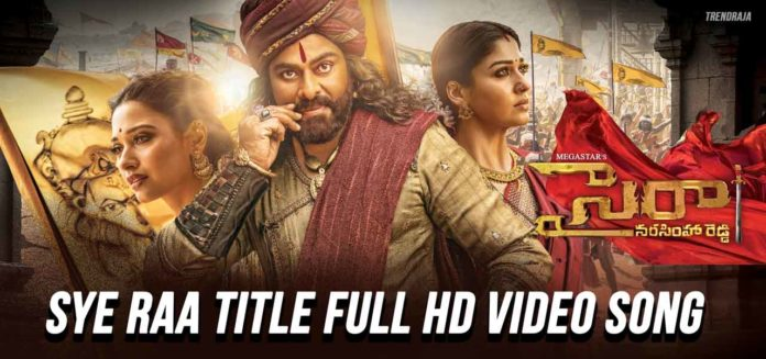 Sye Raa Title Video Song download