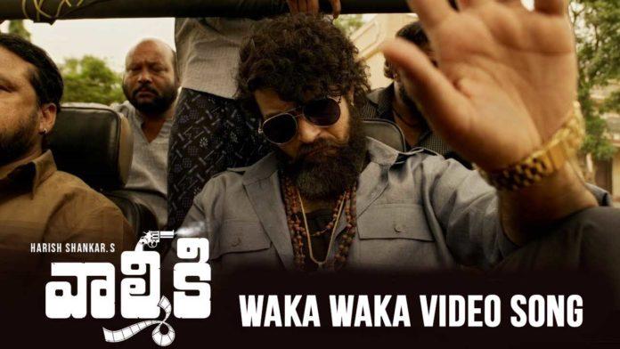 Valmiki Waka Waka Video Song