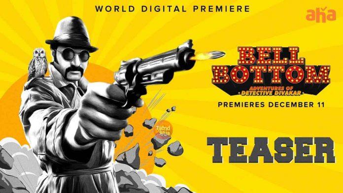 Bell Bottom Telugu Movie Trailer